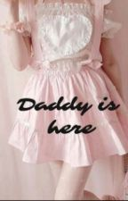 Daddy is here by shes_inlove