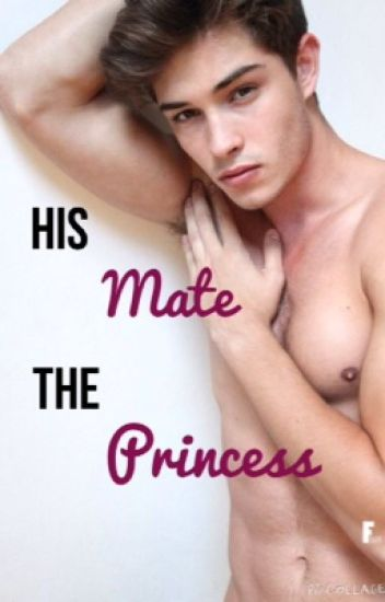His Mate, The Werewolf Princess [NL] (COMPLETE)