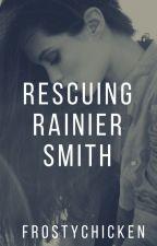 RESCUING RAINIER SMITH by frostychicken