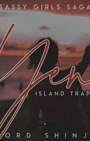 Sassy Girls Saga:Yen Island Trap
