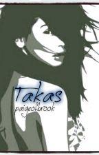 Takas by paigeofbrook
