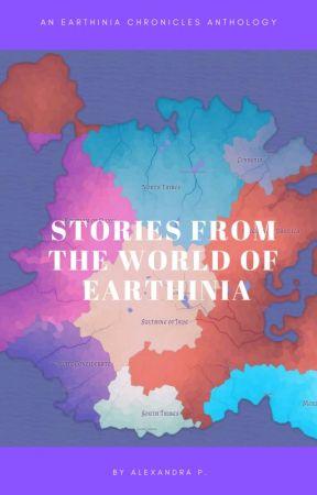 Earthinia Chronicles: The Anthology by Alexandra_92