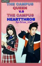 The Campus Queen Vs. The Campus Heartthrob by crizz_riel