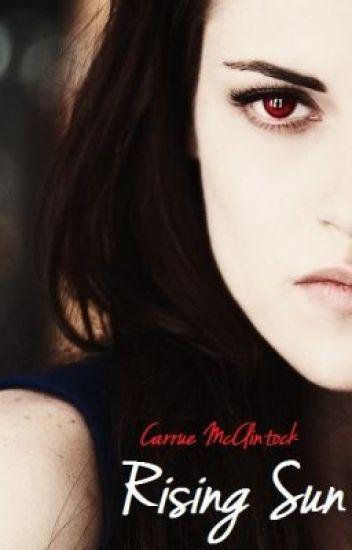 Rising Sun (Twilight Saga Fanfic)