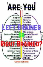 Are you Left Brained or Right Brained? by jellyfishguy