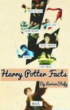 Harry Potter facts by LarisaStefy