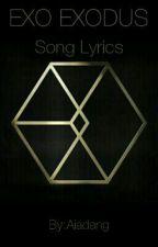 EXO EXODUS Song Lyrics by Aiadang