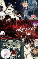 Diabolik Lovers Oneshots & Scenarios [UNDER MAJOR RECONSTRUCTION] by rizuliloquy
