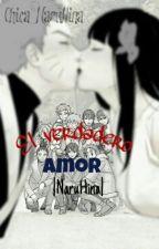 El Verdadero Amor (NaruHina) by Chica_NaruHina
