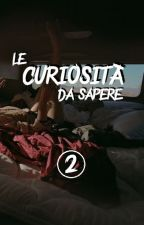 Le curiosità da sapere » [second book] by dark-peters