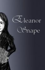 Eleanor Snape- Book 5, Part 2 by elvissparrow
