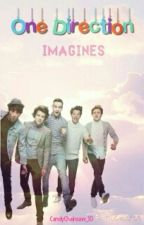 One Direction Imagines by CandyChainsaw_1D