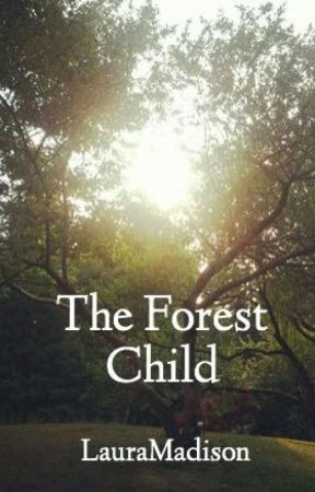 The Forest Child by LauraMadison