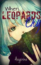When Leopards Cry [KnB AkaKuro Fanfiction] by Aegirine