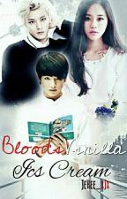 [C] Bloods Vanilla Ice Cream || J.J.K/H.Z.T || Malay by JeHee_xJx