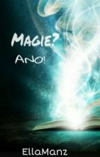 Magie? ANO! by EllaManz