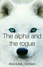 The Alpha and the Rouge by Absolutely_bonkers