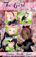 SasuSaku: The Girl 《Completed》 by DeniseFantasy