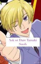 Ask or Dare Tamaki Suoh by Ace_Dyl_Jake_
