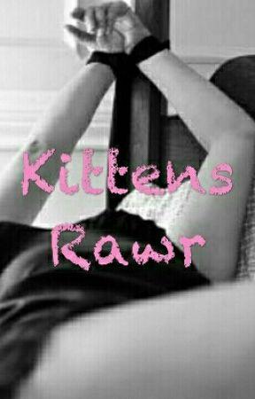 Kittens Rawr by DaddysKittenx