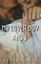 Mr Lover Boy And I by -moonlightchild-