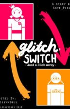 Glitch Switch by Skye_Pixie