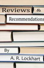 Reviews & Recommendations by ARLockhart