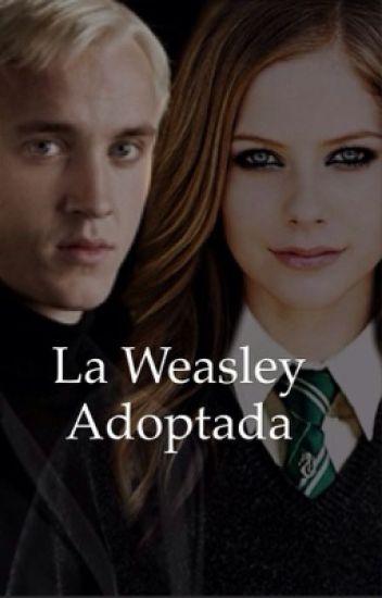 La Weasley Adoptada Draco Malfoy y Tu