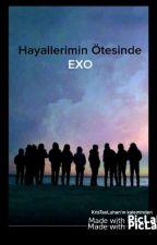 Hayallerimin Ötesinde EXO by KrisTaoLuhan