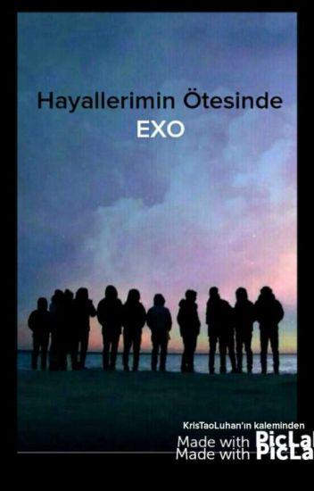 Hayallerimin Ötesinde EXO