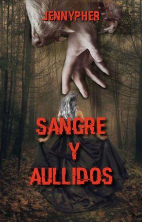 Sangre y Aullidos. by isaki55