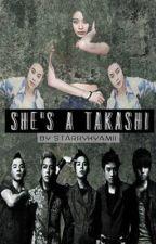 She's A Takashi by StarryKyamii