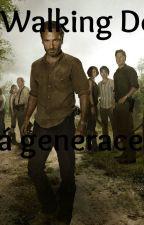 The Walking Dead - Nová generace by Kimi_amaya