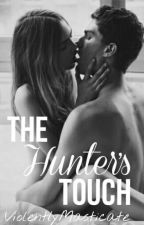 The Hunter's Touch by ViolentlyMasticate