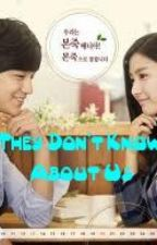 They Don't Know about Us!! ^_^ by skybubbles_18