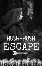 "Hush-Hush ""Escape"" Fanfict by Pamona_Lockhart1"