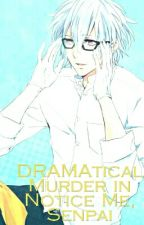 DRAMAtical Murder in Notice Me, Senpai [No More Updates] by Mimo-kun