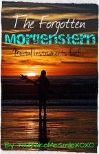 The forgotten Morgenstern (Mortal Instruments Fanfiction) by YouMakeMeSmileXOXO