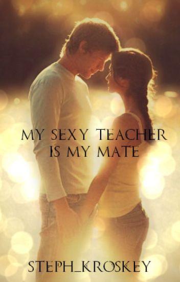 My sexy alpha mate is my teacher