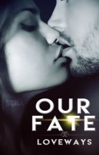 Our Fate //pauza by Loveways