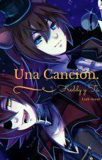 Una canción... (Freddy y Tu) (FNAF) (EDITÁNDOSE) by Ludi-sama