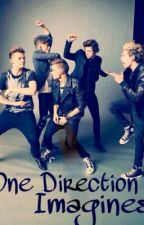❀One Direction Imagines❀ by infinity_directi0ner