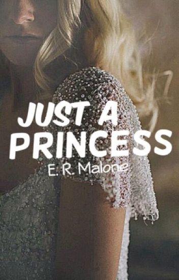 Just a Princess (oude Versie)