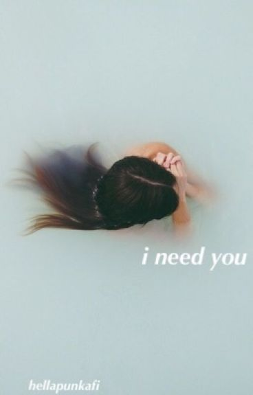 i need you.  {sequel to i blame you.}   / ashton irwin
