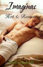 Imaginas de Justin y tú (Hot-Romanticas) by OnlyTheCrazyDreamer
