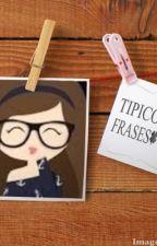 Frases y Típicos by MitziJeannetteHernan