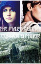The Maze Runner: Correr O Morir (Newt y Tú) TERMINADA. by ItsLizRios