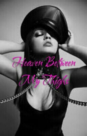 Heaven between my thighs (BDSM)