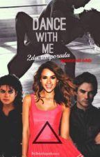 Dance With Me-Segunda Temporada (Michael Jackson FanFic). by BelenSuperflysister