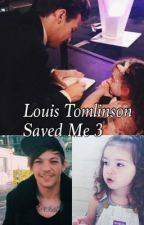 Louis Tomlinson Saved Me 3 by those5boysfrom1d